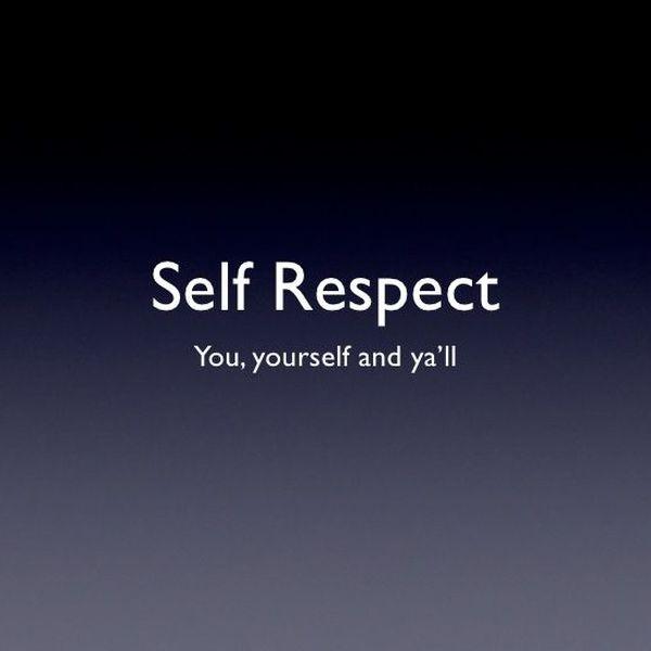 Self Respect Essay Examples