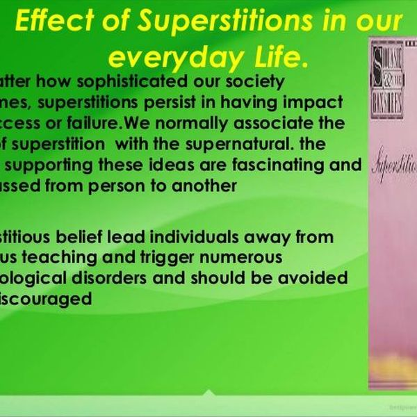 Superstitions And Its Consequences Essay Examples