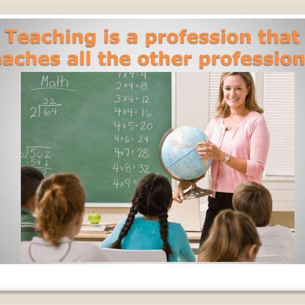 Teacher Profession Essay Examples