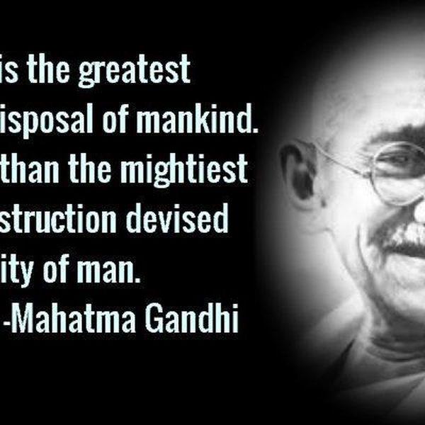 Teachings Of Mahatma Gandhi Essay Examples