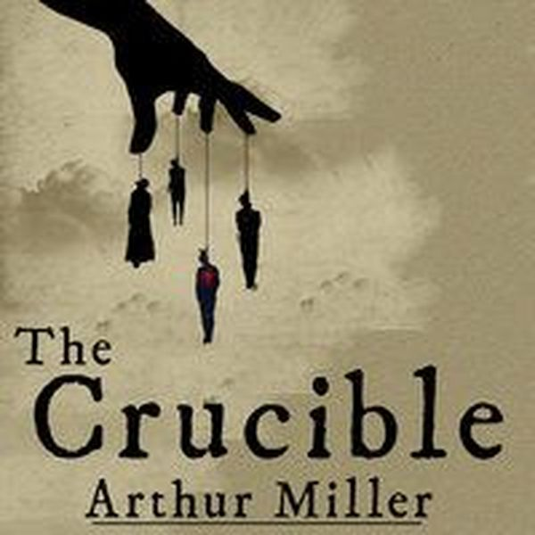 The Crucible By Arthur Miller Essay Examples