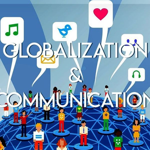 The Globalization Of Communication Essay Examples