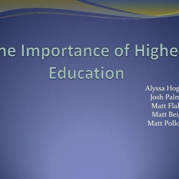 The Importance Of Higher Education Essay Examples