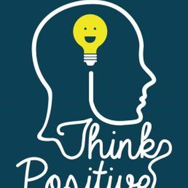 Value Of Positive Thinking Essay Examples