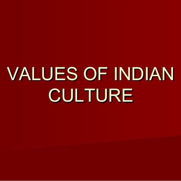 Values In Indian Culture Essay Examples