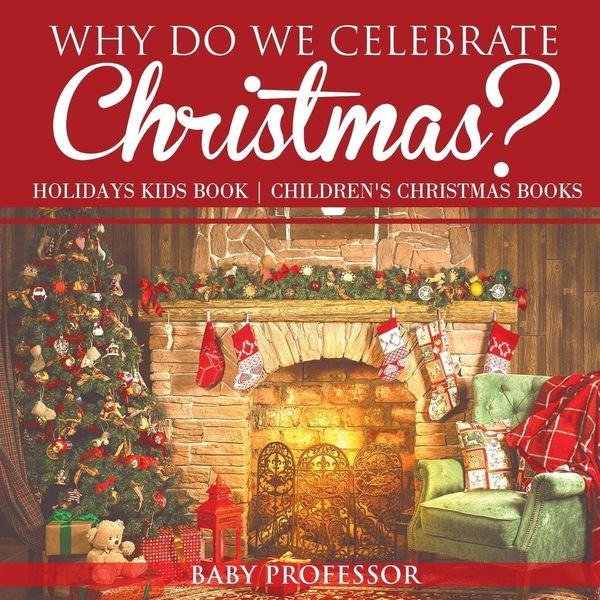Why Do We Celebrate Christmas Essay Examples