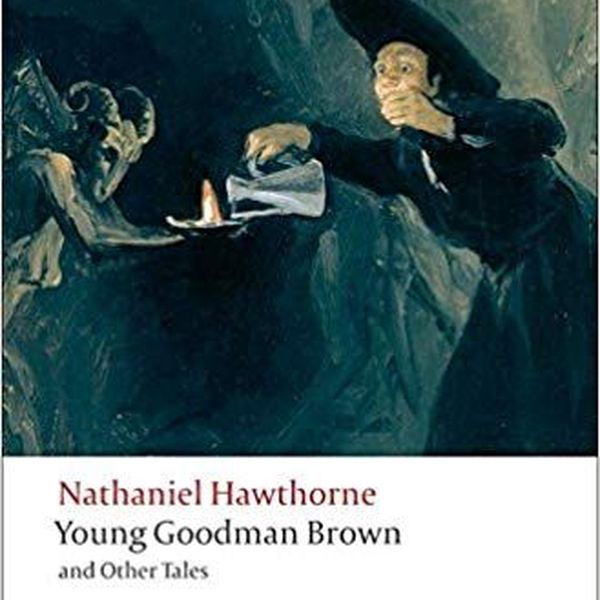 Young Goodman Brown Essay Examples
