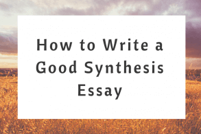 How to Write a Good Synthesis Essay