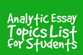 Best Analytic Essay Topics List for Students