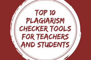 Top 10 plagiarism checker tools for teachers and students